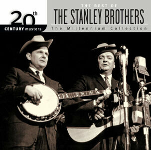 Foto Cover di Millennium Collection, CD di Stanley Brothers, prodotto da Mercury