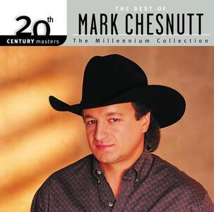 20th Century Masters - CD Audio di Mark Chesnutt