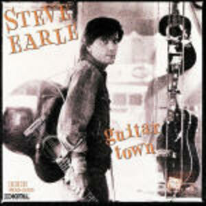 CD Guitar Town di Steve Earle