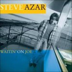 CD Waitin' on Joe di Steve Azar