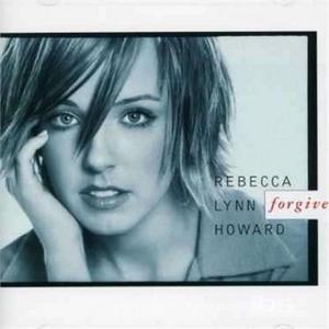CD Forgive di Rebecca Lynn Howard
