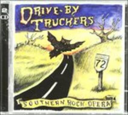 Southern Rock Opera - CD Audio di Drive by Truckers