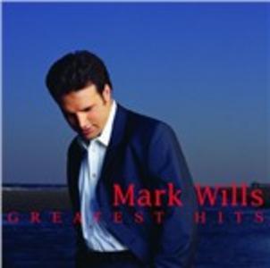 CD Greatest Hits di Mark Wills