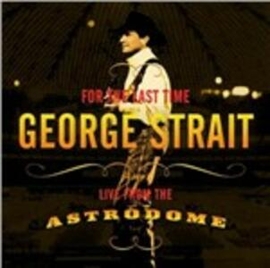 For the Last Time - CD Audio di George Strait