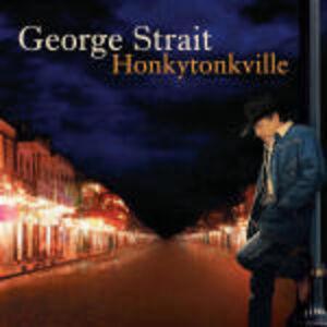 CD Honkytonkville di George Strait