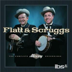 The Complete Mercury Recordings - CD Audio di Lester Flatt,Earl Scruggs