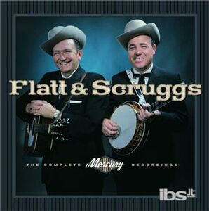 CD The Complete Mercury Recordings Lester Flatt , Earl Scruggs