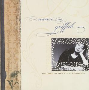 The Complete Mca Studio Recordings - CD Audio di Nanci Griffith