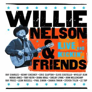 Live and Kickin' - CD Audio di Willie Nelson