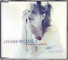 I Hope You Dance - CD Audio Singolo di Lee Ann Womack