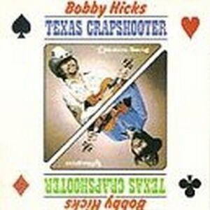 CD Texas Crapshooter di Bobby Hicks