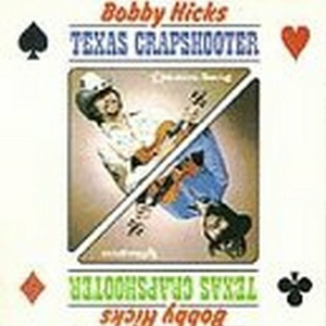 CD Texas Crapshooter di Bobby Hicks