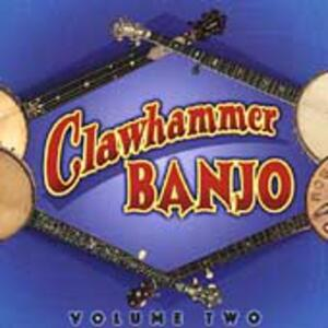 Clawhammer Banjo Vol 2 - CD Audio