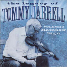Legacy Vol 2. Rainbow - CD Audio di Tommy Jarrell