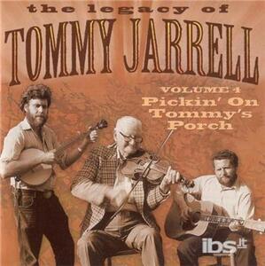 Legacy Vol 4. Pickin' - CD Audio di Tommy Jarrell