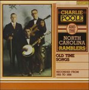 Old-Time Songs - CD Audio di Charlie Poole