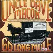 CD Go Long Mule Uncle Dave Macon