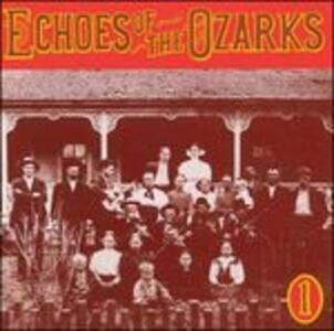 Echoes of the Ozarks vol.1 - CD Audio