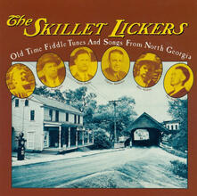 Old Time Fiddle Tunes - CD Audio di Skillet Lickers