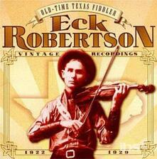 Old-Time Texas Fiddler - CD Audio di Eck Robertson