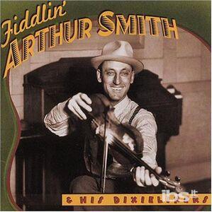 CD Fiddlin' Arthur Smith di Arthur Smith