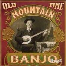 Old Time Mountain Banjo - CD Audio