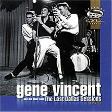 Lost Dallas Sessions - CD Audio di Gene Vincent