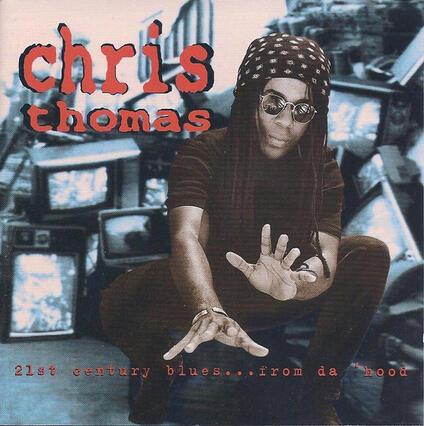 21st Century Blues - CD Audio di Chris Thomas