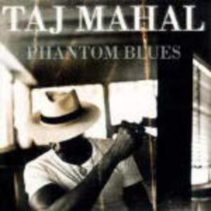 Foto Cover di Phantom Blues, CD di Taj Mahal, prodotto da Private Music