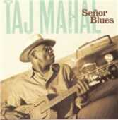 CD Senor Blues Taj Mahal