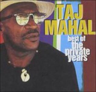 CD Best of the Private Years di Taj Mahal