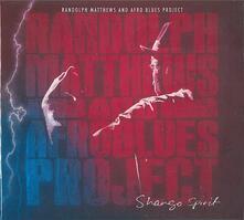 Shango Spirit - CD Audio di Randolph Matthews