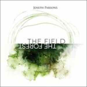 CD Forest the Field di Joseph Parsons