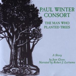 CD Man Who Planted Trees di Paul Winter