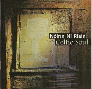 Celtic Soul - CD Audio di Noirin Ni Riain