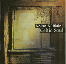 Celtic Soul - CD Audio di Noirin Ni Riain