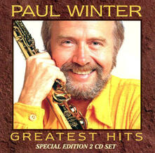 Greatest Hits - CD Audio di Paul Winter
