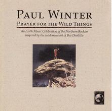 Prayer for the Wild Thing - CD Audio di Paul Winter