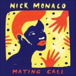 Vinile Mating Call Nick Monaco