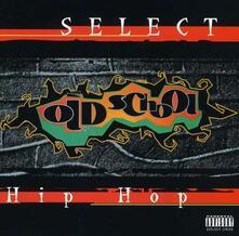 Old School Hip Hop - CD Audio