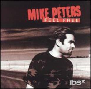 Feel Free - CD Audio di Mike Peters
