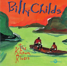 I've Know Rivers - CD Audio di Billy Childs