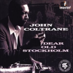 CD Dear Old Stockholm di John Coltrane