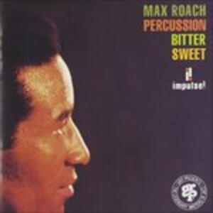 Percussion Bitter Sweet - CD Audio di Max Roach