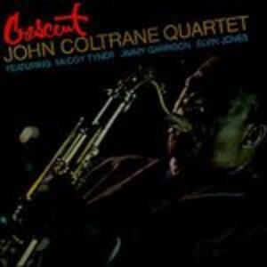 Crescent - Vinile LP di John Coltrane