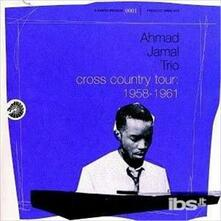 1958-61-Cross Country Tour - CD Audio di Ahmad Jamal