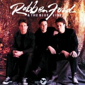 CD Robben Ford & the Blue Line di Robben Ford