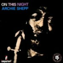 On This Night - CD Audio di Archie Shepp