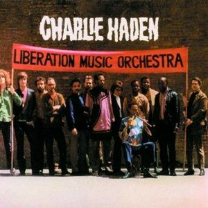CD Liberation Music Orchestra Charlie Haden , Liberation Music Orchestra