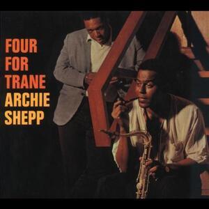 Four for Trane - CD Audio di Archie Shepp